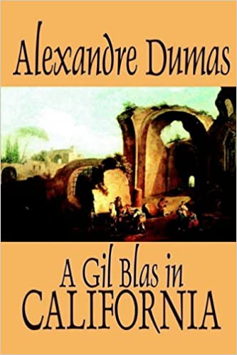 Book A Gil Blas in California by Alexandre Dumas, Fiction, Literary