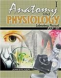 Anatomy and Physiology I : Anp101, Erickson, John R., 0757526837