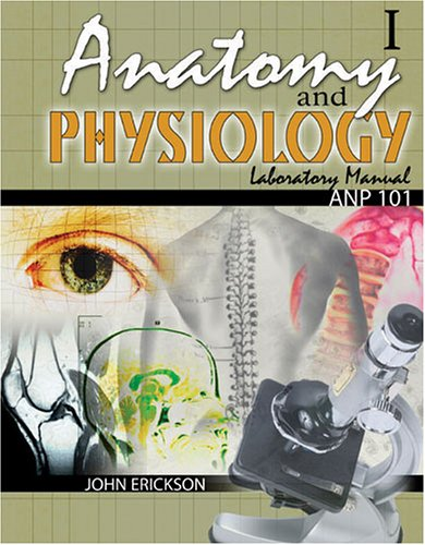 Download Anatomy and Physiology I: Anp101 Lab Manual book