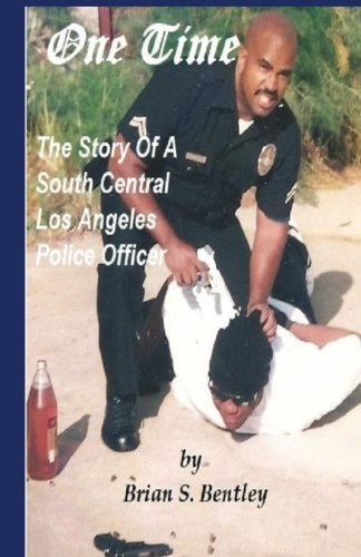 Download One Time: The Story of A South Central Los Angeles Police Officer PDF