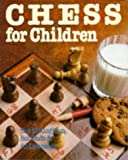img - for Chess for Children book / textbook / text book