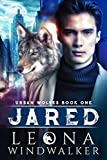 Jared (Urban Wolves Book 1)