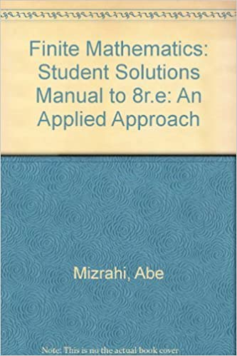 An Applied Approach 11e Student Solutions Manual to accompany Finite Mathematics