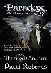 Paradox - The Angels Are Here (Paradox series Book 1)