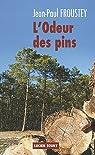 L'odeur des pins par Froustey
