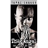 Thug Angel - Life of an Outlaw