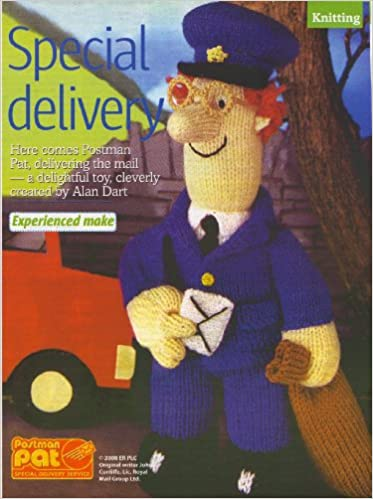 Special delivery toy postman pat by alan dart knitting pattern special delivery toy postman pat by alan dart knitting pattern measurements 30cm 12 tall womans weekly magazine pull out pattern amazon books dt1010fo