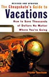 The Cheapskate's Guide to Vacations, Stephen Tanenbaum, 080652068X