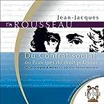 Du Contrat social - ou Principes du droit politique | Jean-Jacques Rousseau