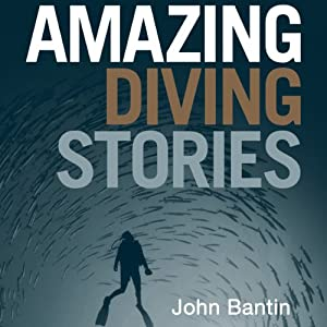 Amazing Diving Stories Audiobook