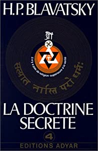 La doctrine secrète, tome 4 : Symbolisme et religion par Helena Petrovna Blavatsky