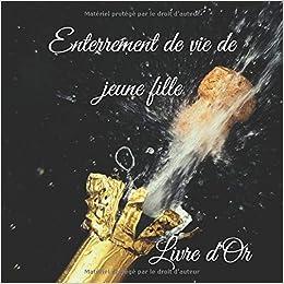 Enterrement De Vie De Jeune Fille Livre D Or Un Joli Cadre