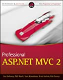 Professional ASP. NET MVC 2, Scott Hanselman and Phil Haack, 0470643188