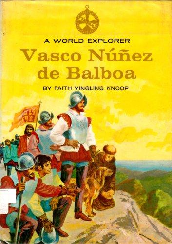 a-world-explorer-vasco-nunez-de-balboa-world-explorer-books