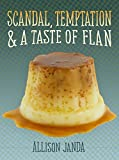 Scandal, Temptation & a Taste of Flan (Marian Moyer Book 3)