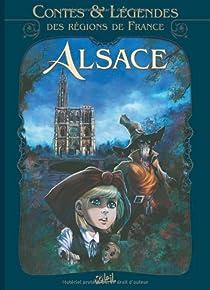 Contes et légendes des régions de France - Alsace par Lassablière