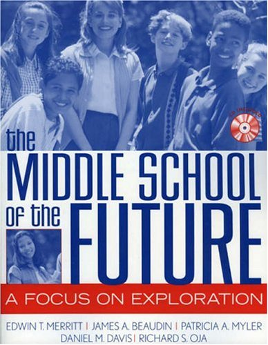 The Middle School of the Future: A Focus on Exploration