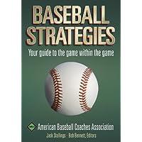 Baseball Strategies: American Baseball Coaches Association