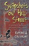 Snapshots on Hell Street, Richard A. Canterbury, 0970317824