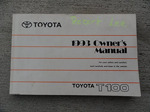 1993 Toyota T100 T-100 T 100 Truck Owners Manual