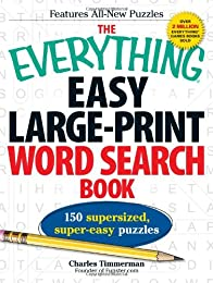 The Everything Easy Large-Print Word Search Book: 150 supersized, super-easy puzzles