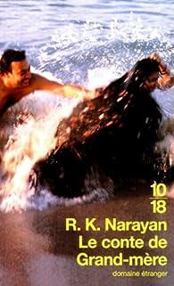Le conte de grand-mère  par Rasipuram Krishnaswamy Narayan