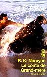 Le conte de grand-mère  par Narayan