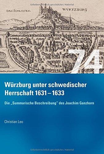 Würzburg unter schwedischer Herrschaft (1631 - 1633) - Die