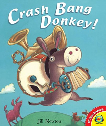 Read Online Crash Bang Donkey! (Av2 Fiction Readalong) pdf epub