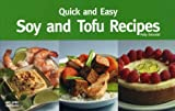 Soy and Tofu Recipes, Polly Grimaldi and Christie Katona, 1558672923
