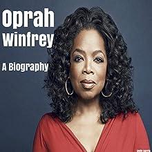 Oprah Winfrey: A Biography   Livre audio Auteur(s) : Emily Harris Narrateur(s) : Kevin Theis