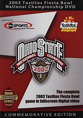 (Ohio State Buckeyes: 2003 Tostitos Fiesta Bowl National Championship )