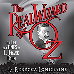 The Real Wizard of Oz Audiobook