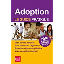 Adoption: Le guide pratique