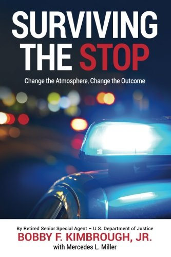 Read Online Surviving The Stop: Change The Atmosphere, Change The Outcome ebook