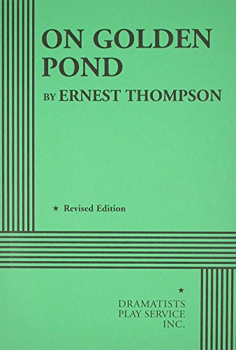 a critique of on golden pond by ernest thompson Read full review melinda schupmann the colony theater offers a solid staging of ernest thompson's on golden pond this heartwarming 1979 play.