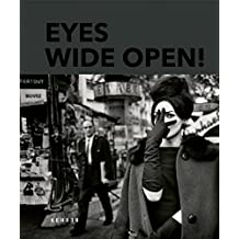 Eyes Wide Open! 100 Years of Leica Photography