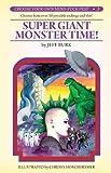 Super Giant Monster Time!, Jeff Burk, 1933929960