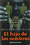 img - for El Hijo de las Sombras (Spanish Edition) book / textbook / text book