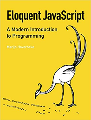 Eloquent Javascript A Modern Introduction To Programming Ebook