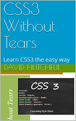 CSS3 Without Tears: Learn CSS3 the easy way