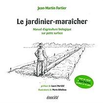 Le jardinier-maraîcher par Fortier