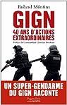 GIGN : 40 ans d'actions extraordinaires par Ferré