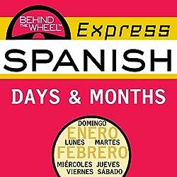 Behind the Wheel Express Spanish: Days & Months