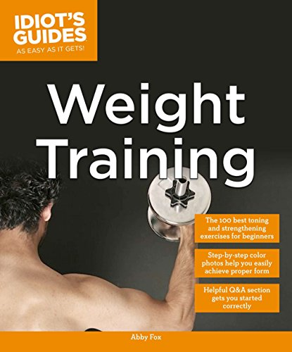Weight Training (Idiot's Guides)