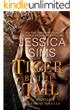 Tiger by the Tail: A Midnight Liaisons Novella