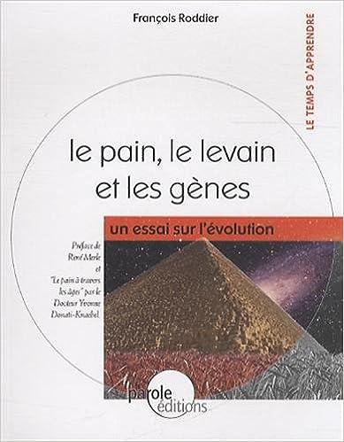 Téléchargement Le pain, le levain et les gènes : Un essai sur l'évolution epub pdf