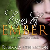 Eyes of Ember: Imdalind, Book 2 | Rebecca Ethington