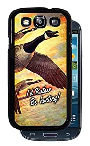 I'd Rather Be Hunting! Canadian Geese - Black Protective Rubber Cover Samsung Galaxy S3 i9300