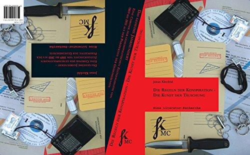 Die Regeln der Konspiration - Die Kunst der Täuschung: Das geheime Jahrhundert - Eine Chronik der geheimpolitischen Zeitgeschichte von 1869 bis 2015 aus der Perspektive der Geheimdienste